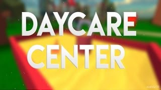 Roblox - Daycare Center - Iva383!