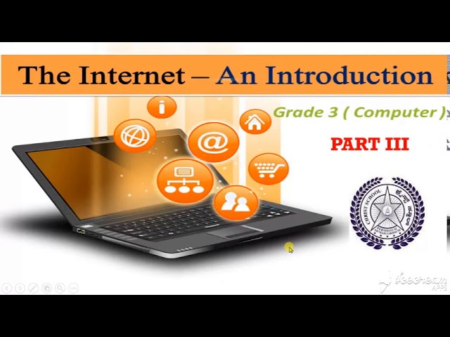 Christ Class Room |Computer | Topic: Internet An Introduction Part 3