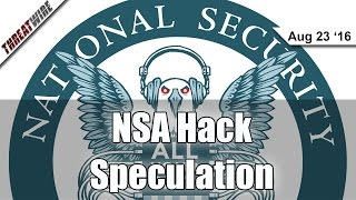NSA Hack Speculation - Threat Wire