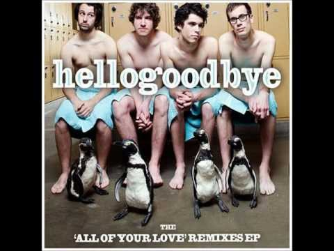 "HelloGoodbye ""All Of Your Love (Jimmy Pop Remix)"""