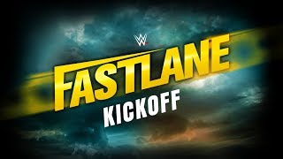 WWE Fastlane Kickoff: March 10, 2019