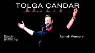 Tolga Çandar - Asmalı Mencere ( Official Audio )