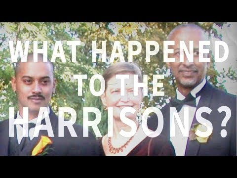 What happened to the Harrisons?