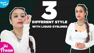 3 Different Style With Liquid Eyeliner | Promo  | Latest Beauty Videos 2018