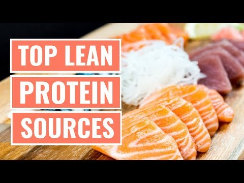 Top 5 Lean Protein Foods You Should Eat