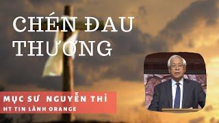 Chén Đau Thương - Phát Thanh Tin Lành