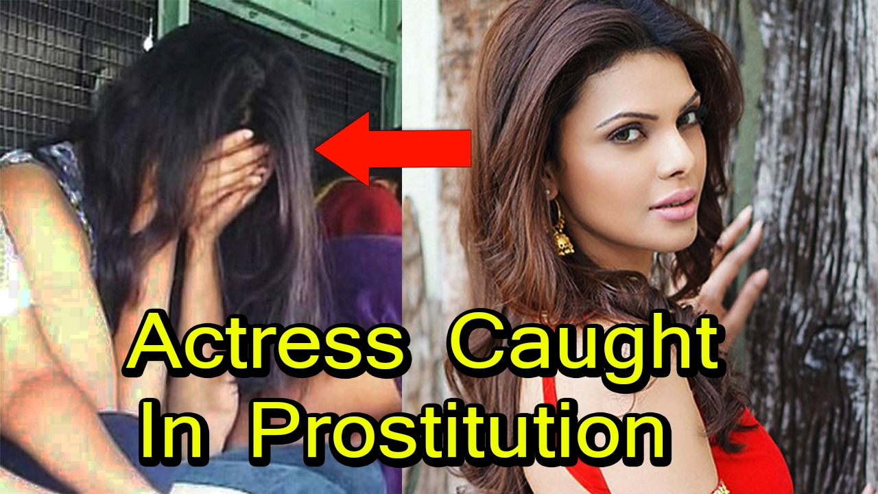 7 indian actress caught in prostitution - youtube