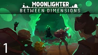 New Gooey Dimension | Moonlighter: Between Dimensions [Episode 1]