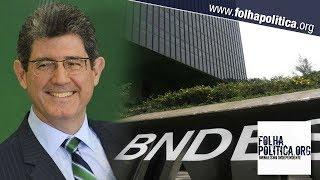 Presidente do BNDES explica como abrirá a 'caixa-preta' do banco