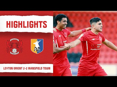 Leyton Orient Mansfield Goals And Highlights