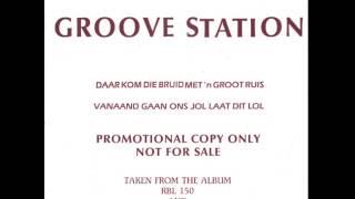 Groove Station - Vanaand Gaan Ons Jol Laat Dit Lol