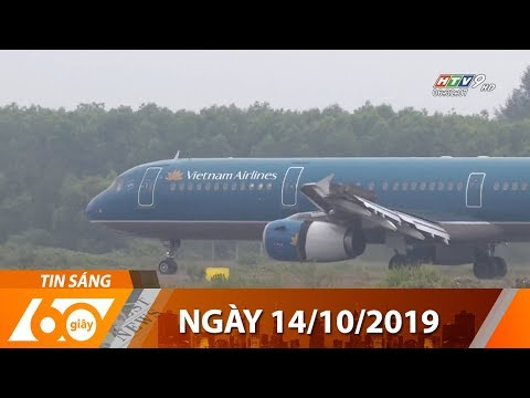 60 Giây Sáng – Ngày 14/10/2019 – HTV Tin Tức Mới Nhất