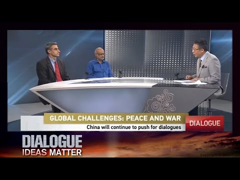 Dialogue— Global Challenges: Peace and War 07/20/2016 | CCTV