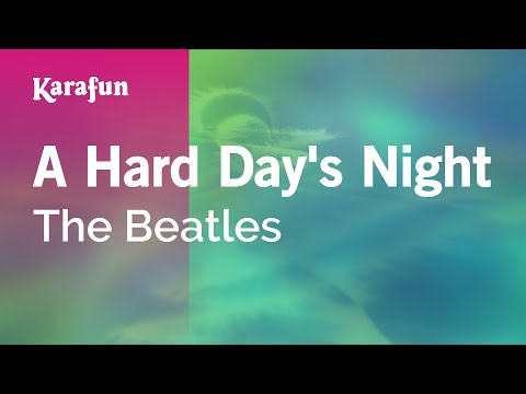 Karaoke A Hard Day's Night - The Beatles *
