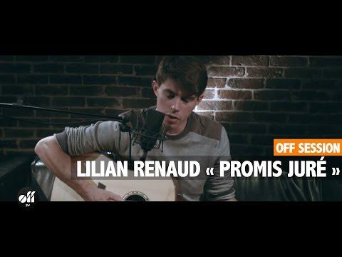 OFF SESSION - Lilian Renaud « Promis Juré »