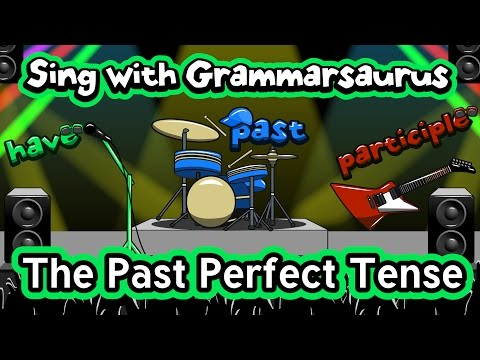 sing-with-grammarsaurus---the-past-perfect-tense