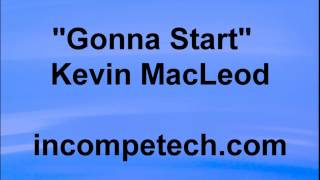 Kevin MacLeod - GONNA START - Minecraft Gaming Music 🎵