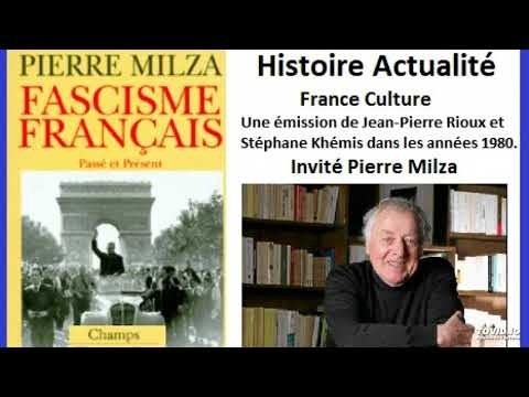 Pierre Milza sur le fascisme français (France Culture, 1987)