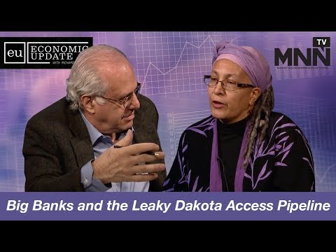 Economic Update with Richard Wolff: Big Banks and the Leaky Dakota Access Pipeline