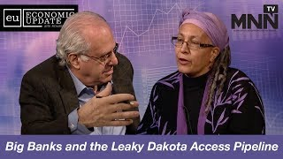 Economic Update with Richard Wolff: Big Banks and the Leaky Dakota Access Pipeline thumbnail