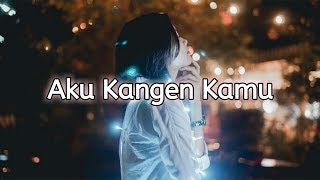 Video Kangen | Buat Yang Lagi LDR download MP3, 3GP, MP4, WEBM, AVI, FLV November 2018