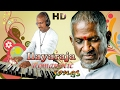 Download Ilayaraja Tamil HIts | Tamil Romantic Songs | HD Songs | Super Hit Tamil Love Songs | 2017 MP3 song and Music Video