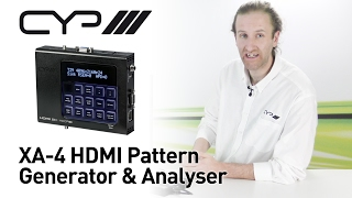 CYP XA-4 HDMI Pattern Generator & Analyser - Product Introduction