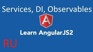 learn angular 2 ru services dependency injection http promises observables