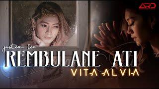Vita Alvia - Rembulane Ati