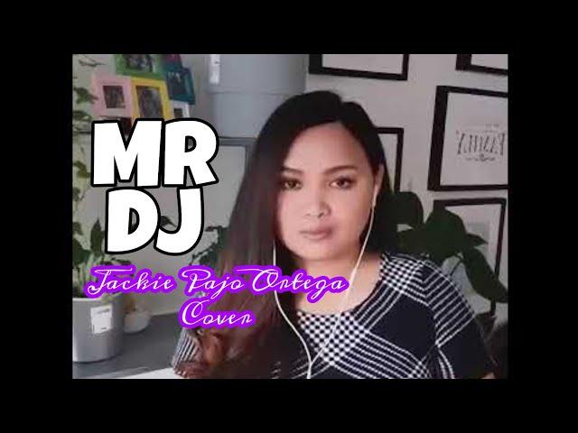 MR DJ cover by Jackie Pajo Ortega