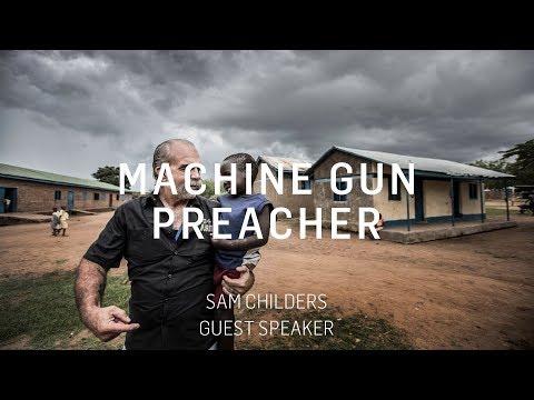 Sam Childers Machine Gun Preacher | Gastsprecher ICF Stuttgart