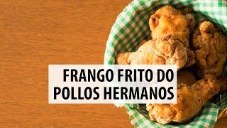 Frango Frito do Pollos Hermanos | Breaking Bad #FFF23