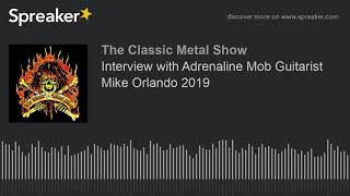 Interview with Adrenaline Mob Guitarist Mike Orlando 2019