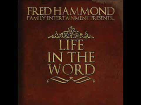 Fred Hammond - Life In The Word ( CD Completo )