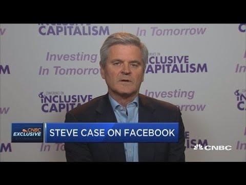 AOL co-founder Steve Case on Facebook's next moves
