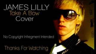 Me Singing Rihanna Take A Bow Cover James Lilly FREE DOWNLOAD LINK