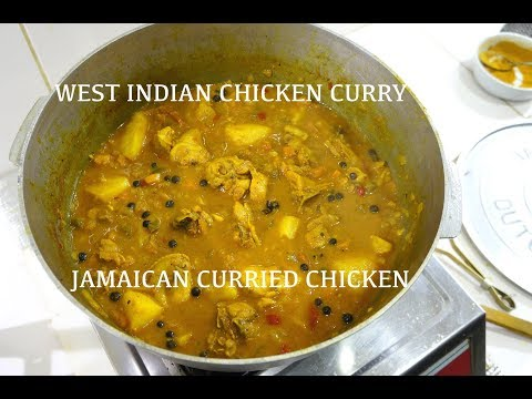 How To Make Jamaican Chicken Curry - West Indian Curried Chicken
