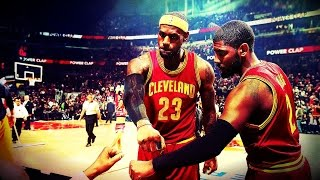 Lebron James & Kyrie Irving - Unstoppable ᴴᴰ