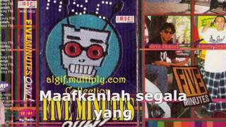 Five Minutes - Selamat Tinggal (Original Lagu Versi JaDul 90an)