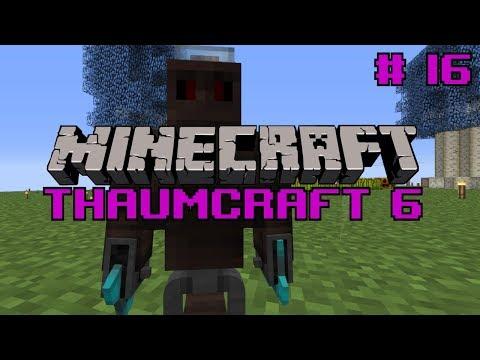 Let's do Thaumcraft 6 -