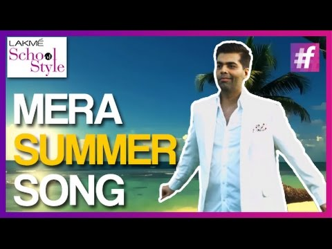 Karan Johar's Summer Song - Lyrics Video | #fame School Of Style
