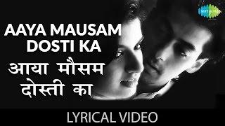 "Aaya Mausam Dosti Ka - Lyrics| ""आया मौसम दोस्ती"" गाने के बोल | Maine Pyar Kia | Salman | Bhagyashree"