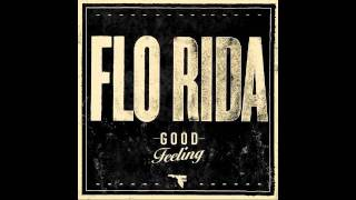 Flo Rida - Good Feeling (clean version)
