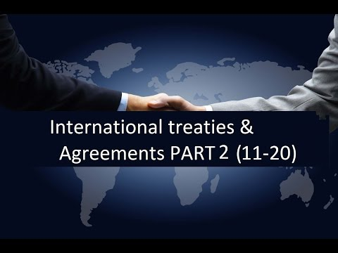 International treaties and agreements PART 2 | General studies for civils | General knowledge