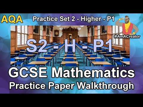 GCSE Maths AQA Practice Paper Set 2 - Higher Tier - Paper 1 - Walkthrough with Full Solutions