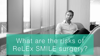 What are the ReLEX SMILE laser eye surgery risks?