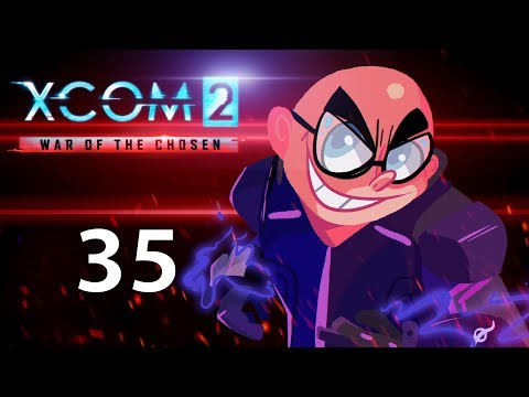 First Contact! Northernlion Plays - XCOM 2: War of the Chosen [Episode 35]
