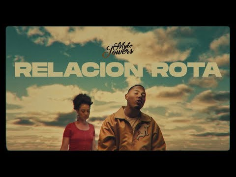 Video oficial De Myke Towers Relación Rota 2020