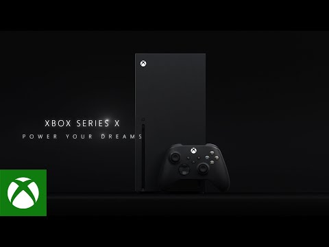 Xbox Series X - Power Your Dreams