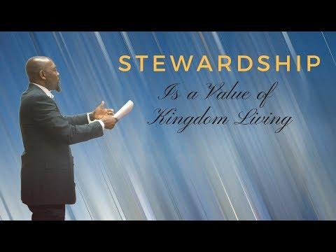 Stewardship Is a Value of Kingdom Living | Apostle James Vinson Jr.